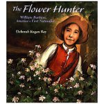 the flower hunter william bartram america's first naturalist cover image