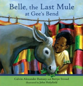 belle the last mule at gee's bend cover image