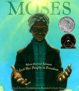 moses when harriet tubman led her people to freedom cover image