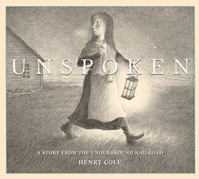 unspoken a story from the underground railroad cover image