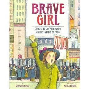 brave girl clara and the shirtwaist makers strike of 1909 cover image