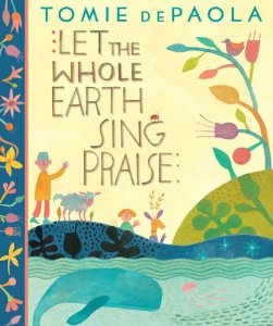 let the whole earth sing praise cover image