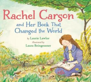 rachel carson and her book that changed the world cover image