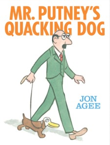 mr. putney's quacking dog cover image jon agee