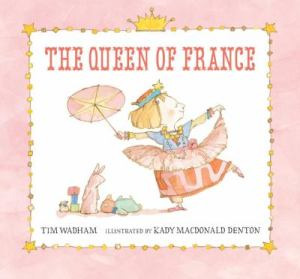 the queen of france cover image kady macdonald denton