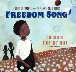 freedom song the story of henry box brown cover image by sean qualls