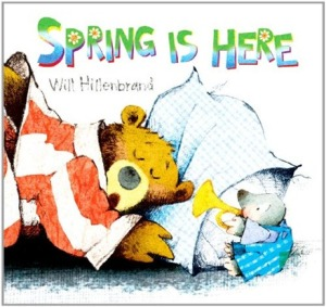 spring is here cover image hillenbrand
