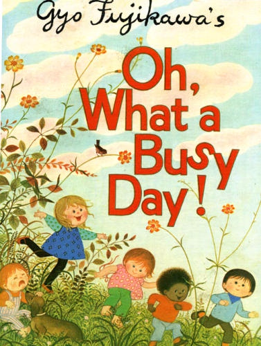 gyo_fujikawa_oh_what_a_busy_day cover image