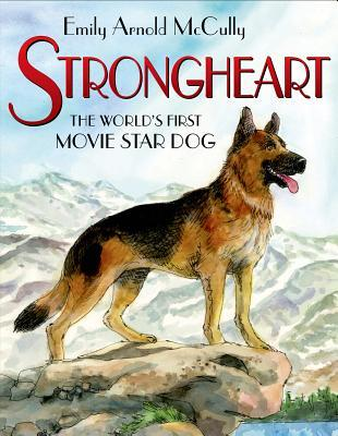 strongheart the world's first movie star dog cover image