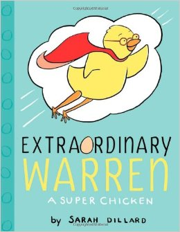 Extraordinary Warren A Super Chicken cover image