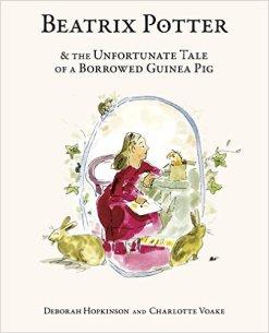 beatrix potter and the unfortunate tale of a borrowed guinea pig cover image