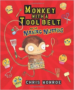 monkey-with-a-tool-belt-and-the-maniac-muffins-cover-image