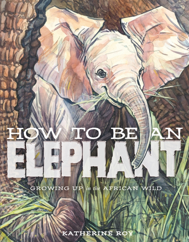 how to be an elephant cover image