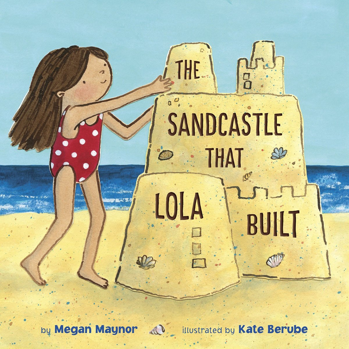 the sandcastle that lola built cover image