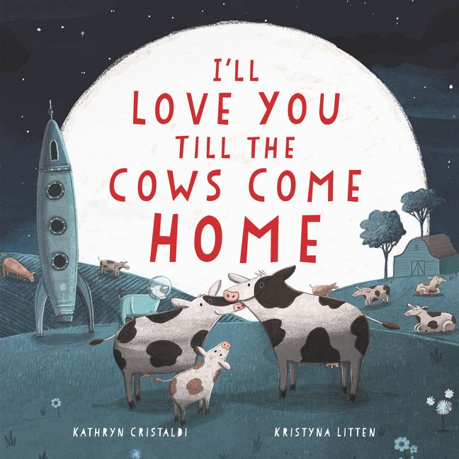 i'll love you till the cows come home cover