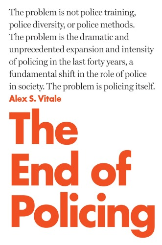 574.5.18 The End of Policing PB artwork.indd